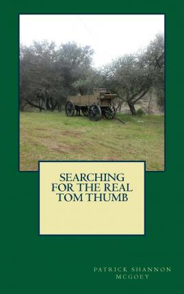 Searching for the Real Tom Thumb