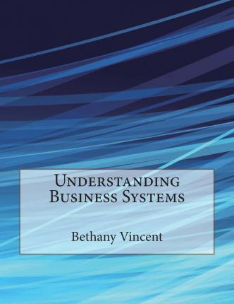 Understanding Business Systems