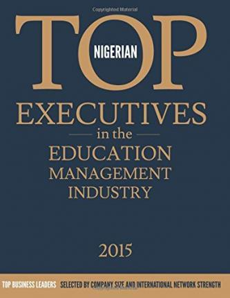 Nigerian Top Executives in the Education Management Industry