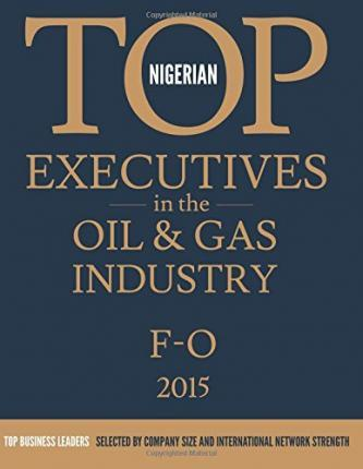 Nigerian Top Executives in the Oil & Gas Industry