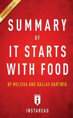 Summary of It Starts with Food