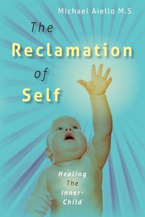 The Reclamation of Self