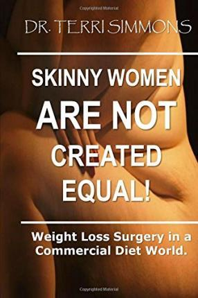 Skinny Women Are Not Created Equal