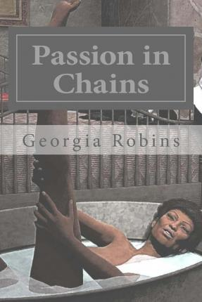 Passion in Chains