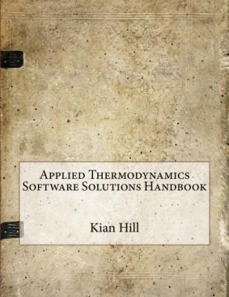 Applied Thermodynamics Software Solutions Handbook