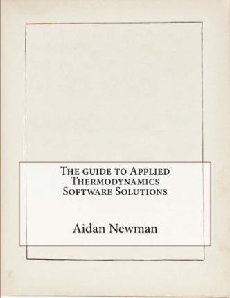 The Guide to Applied Thermodynamics Software Solutions