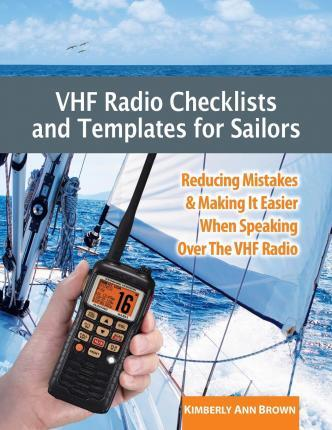 VHF Radio Checklists and Templates for Sailors