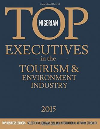 Nigerian Top Executives in the Tourism & Environment Industry