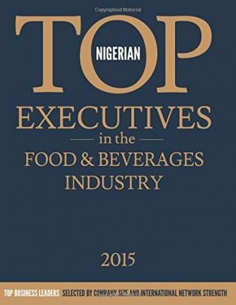 Nigerian Top Executives in the Food & Beverages Industry