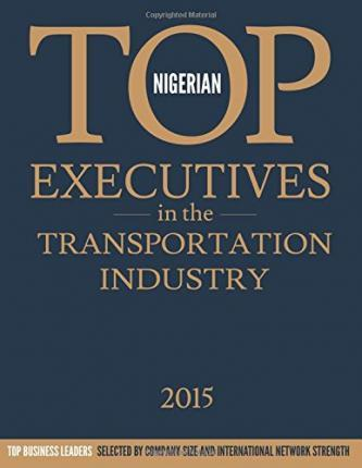 Nigerian Top Executives in the Transportation Industry