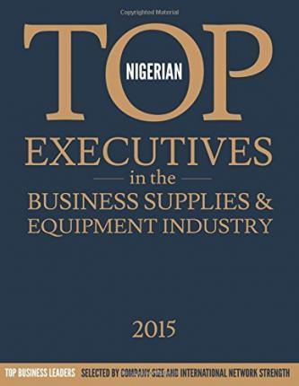 Nigerian Top Executives in the Business Supplies and Equipment Industry