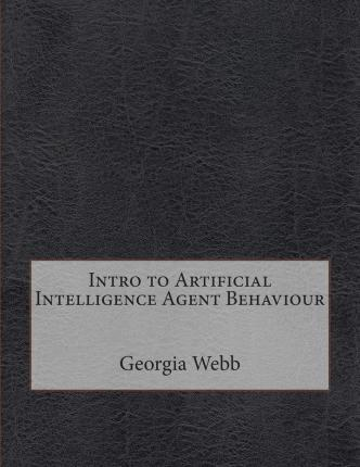 Intro to Artificial Intelligence Agent Behaviour