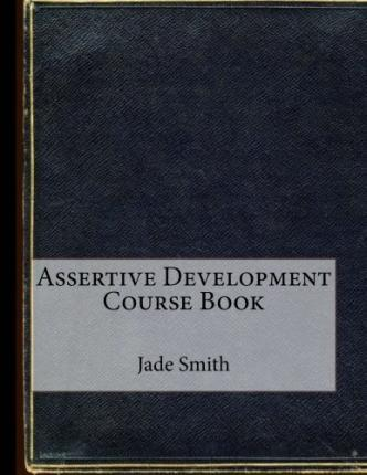 Assertive Development Course Book