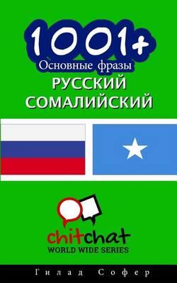 1001+ Basic Phrases Russian - Somali
