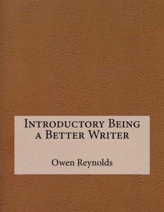 Introductory Being a Better Writer