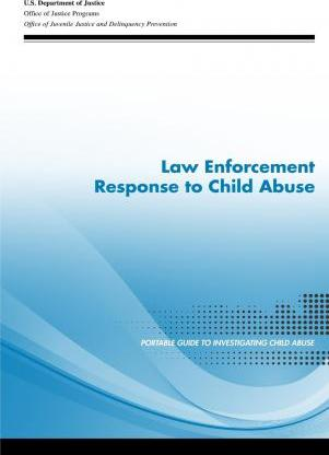 Law Enforcement Response to Child Abuse