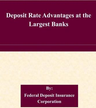 Deposit Rate Advantages at the Largest Banks