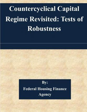 Countercyclical Capital Regime Revisited : Federal Housing