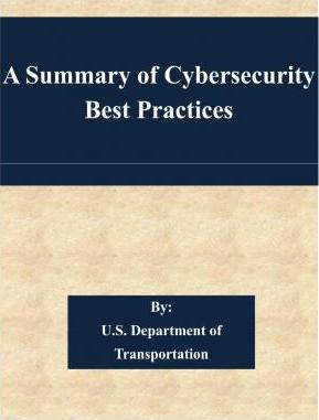 A Summary of Cybersecurity Best Practices