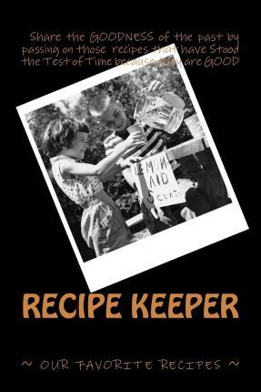 Recipe Keeper Our Favorite Recipes