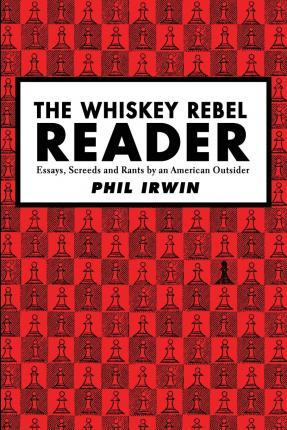 The Whiskey Rebel Reader