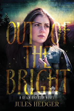 Out of the Bright