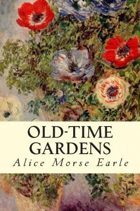 Old-Time Gardens