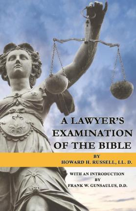 A Lawyer's Examination of the Bible