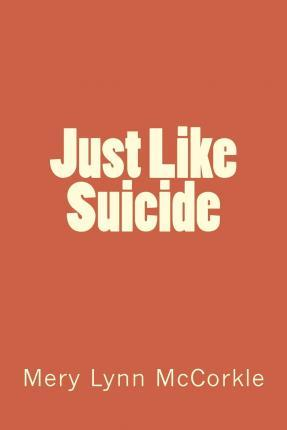 Just Like Suicide