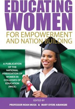 Educating Women for Empowerment and Nation Building