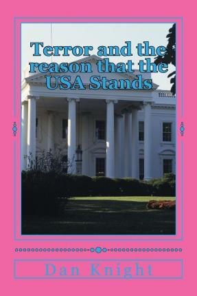 Terror and the Reason That the USA Stands