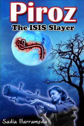 Piroz the Isis Slayer