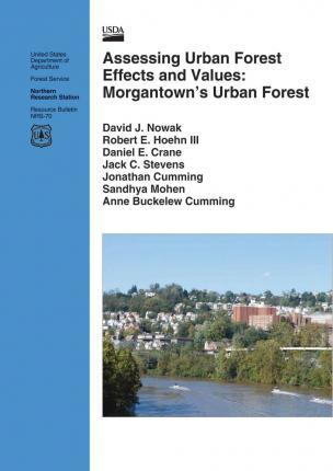 Assessing Urban Forest Effects and Values