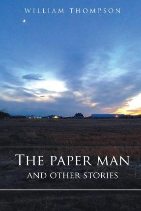 The Paper Man and Other Stories
