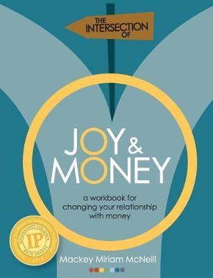 The Intersection of Joy and Money