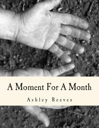 A Moment for a Month
