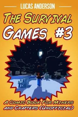The Survival Games #3