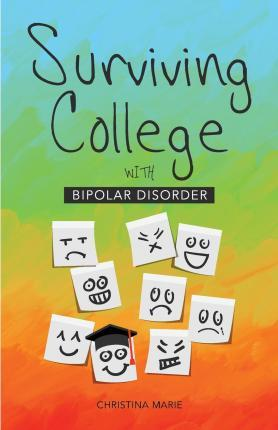 Surviving College with Bipolar Disorder