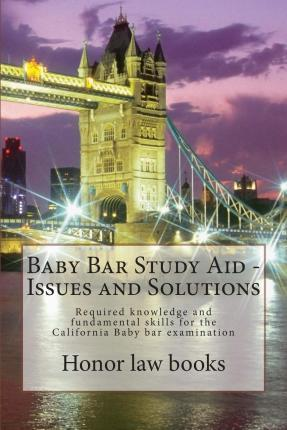 Baby Bar Study Aid - Issues and Solutions