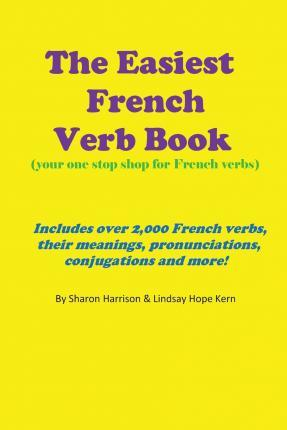 The Easiest French Verb Book