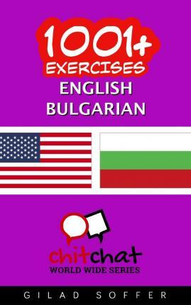 1001+ Exercises English - Bulgarian