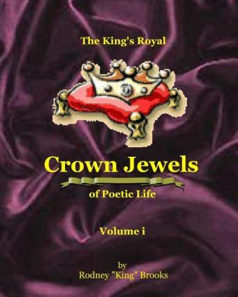 The King's Royal Crown Jewels of Poetic Life