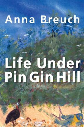 Life Under Pin Gin Hill