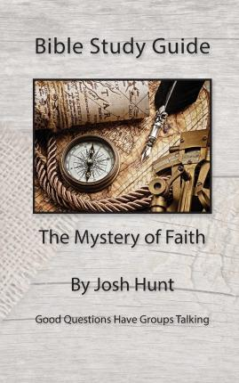 Bible Study Guide -- The Mystery of Faith