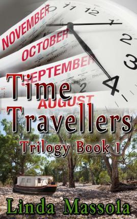 Time Travellers Trilogy Book 1