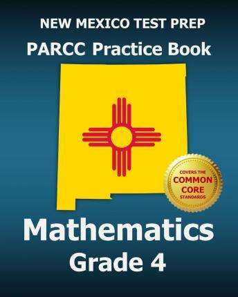 New Mexico Test Prep Parcc Practice Book Mathematics Grade 4