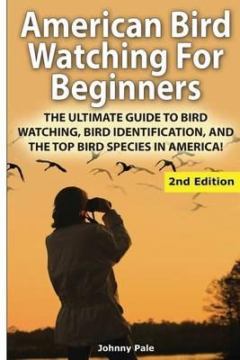 American Bird Watching for Beginners