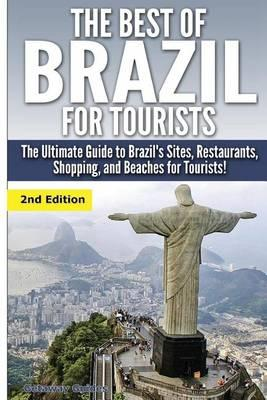 The Best of Brazil for Tourists