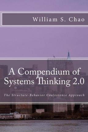 A Compendium of Systems Thinking 2.0