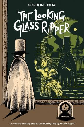 The Looking Glass Ripper